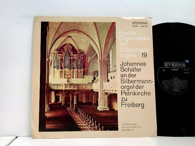 Johannes Schäfer – Bachs Orgelwerke Auf Silbermannorgeln 19: Johannes Schäfer An Der Silbermannorgel Der Petrikirche Zu Freiberg