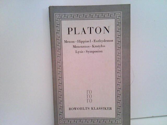 Platon - Sämtliche Werke Band 2 : Menon, Hippias I, Euthydemos, Menexenos, Kratylos, Lysis, Symposion. 2. Band