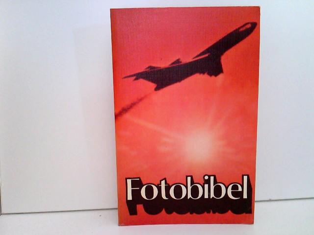 Fotobibel. 1. Auflage