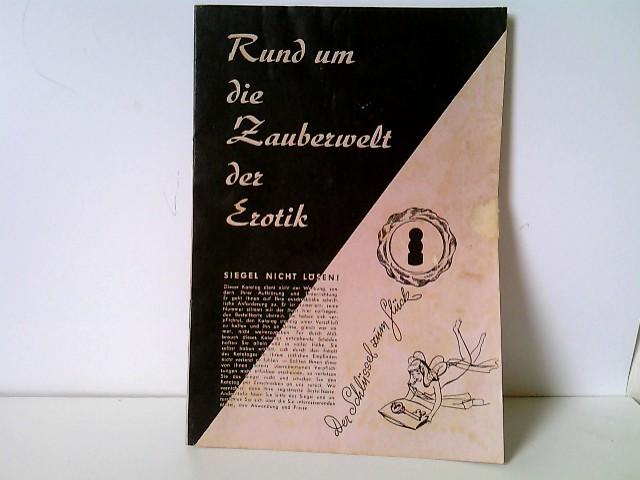 Verlag Aenne Reichelt (Hrsg.): Rund um die Zauberwelt der Erotik - Katalog