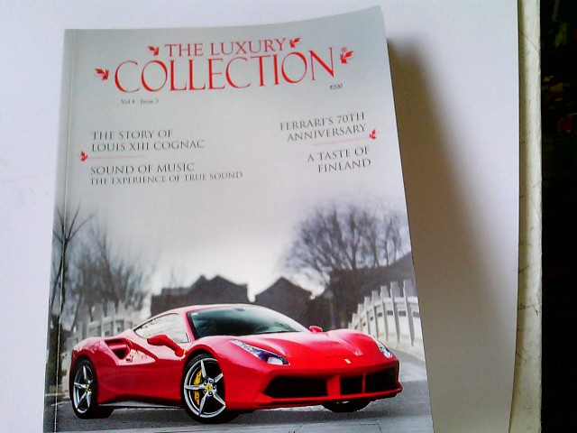 The Luxury Collection. Vol 4 - Issue 3, 2018 The Magazine for the Connoisseur of Luxury