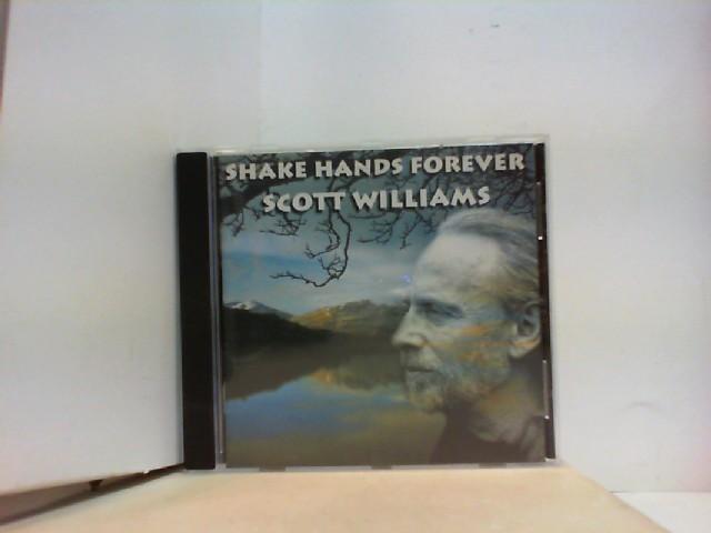 Williams, Scott: SHAKE HANDS FOREVER