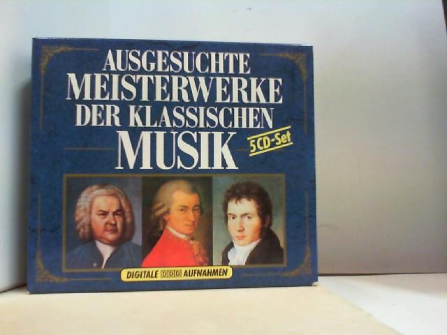 Musicum Leipzig Mozarteum Orchester Salzburg  Budapester Streicher a. o.: AUSGESUCHTE MWISTERWERKE DER KLASSISCHEN MUSIK