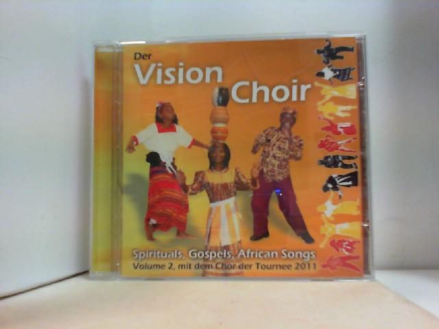 Der Vision Choir: SPIRITUALS, GOSPELS,  AFRICAN SONGS