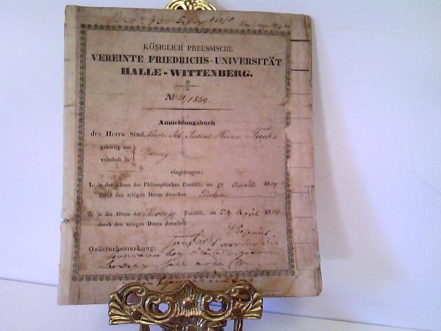 Anmeldungsbuch ( Immatrikulation( Königlich Preussische Vereinte Friedrichs Universität Halle Wittenberg Nr. 21/ 1839