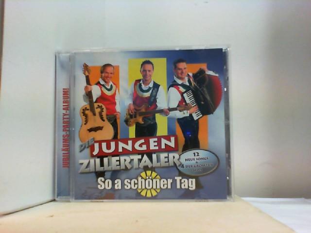 """So a schöner Tag  by """" DIE JUNGEN ZILLERTALER """""""