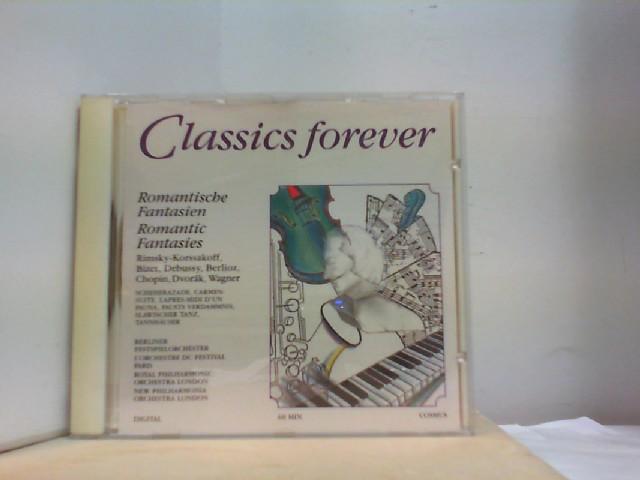 "CLASSIC FOREVER  "" Romantische Fantasien """