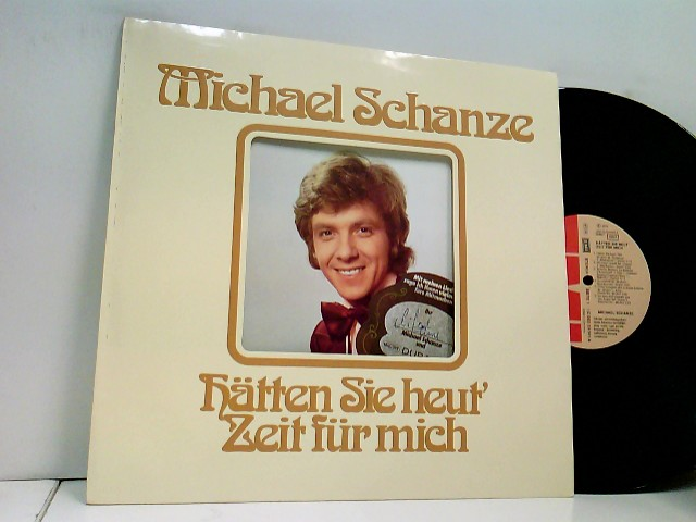 Schanze, Michael: Hätten Sie Heut' Zeit Für Mich