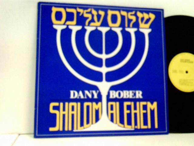 Bober, Dany: Shalom Alehem