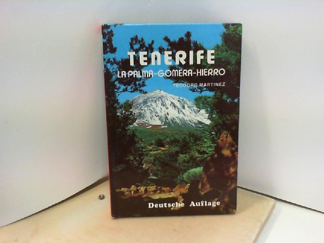 Martinez, Teodoro.: TENERIFE: LA PALMA-GOMERA-HIERRO. 7.Auflage