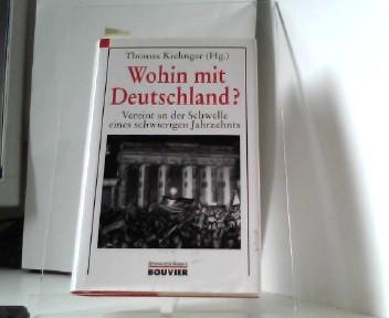 Wohin mit Deutschland ? Vereint an der Schwelle eines schwiergen Jahrzehnts