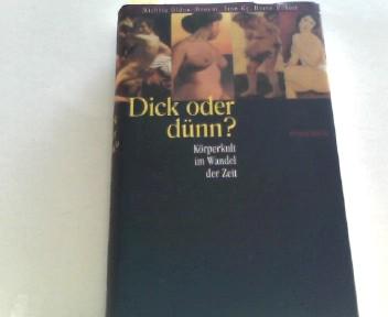 Dick oder dün ? Körper im Wandel der Zeit