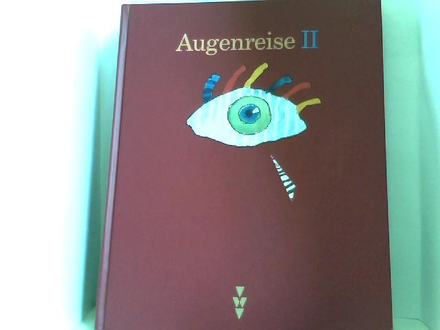 Augenreise II. Ein Lese- Seh- Buch für Kinder von neun Jahren an