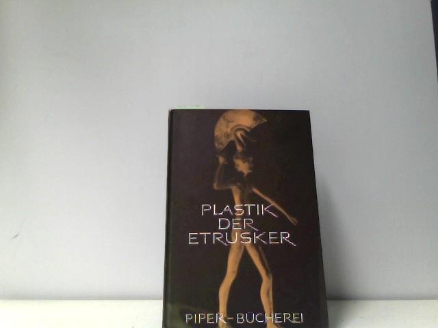 Plastik der Etrusker. Nachwort von Armin Kesser.