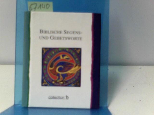Biblische Segens- und Gebetsworte.