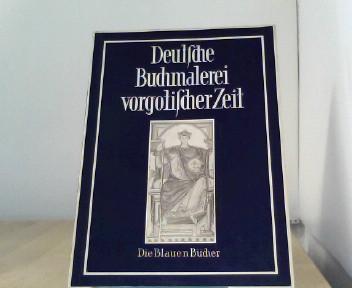 Deutsche Buchmalerei vorgotischer Zeit