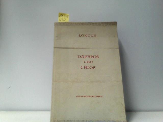 Des Longus Hirtengeschichten von Daphnis und Chloe