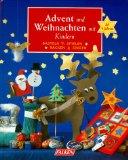 Advent und Weihnachten mit Kindern. Basteln, Spielen, Backen, Singen. Ab 4 Jahren.