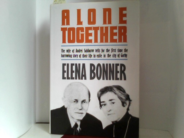 Alone Together: My Life with Andrei Sakharov
