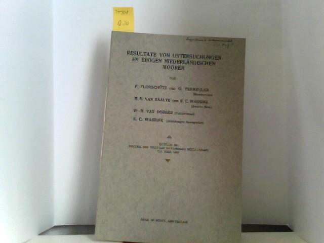 Resultate von Untersuchungen an einigen niederländischen Mooren Extrait du recueil des travaux botaniques néerlandais