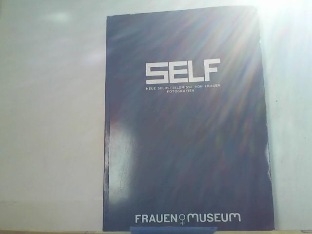 PITZEN, MARIANNE u. a. (Hrsg.).: Self. Neue Selbstbildnisse von Frauen. Fotografien.