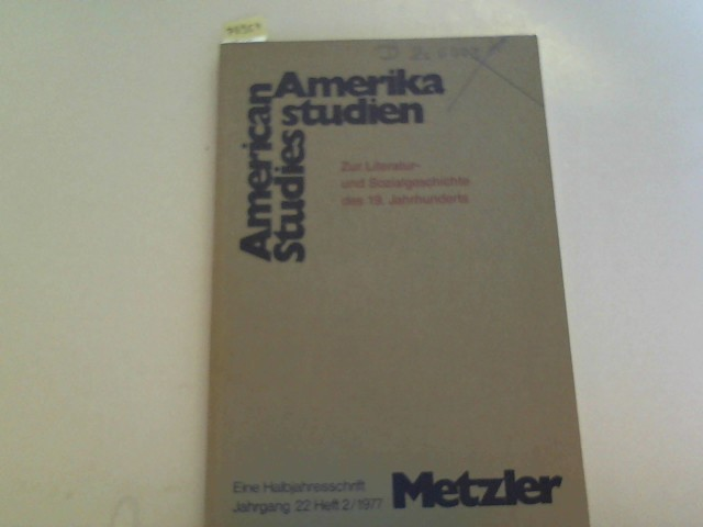 Amerikastudien. American Studies. Eine Halbjahresschrift Jahrgang. 22, Heft 2.