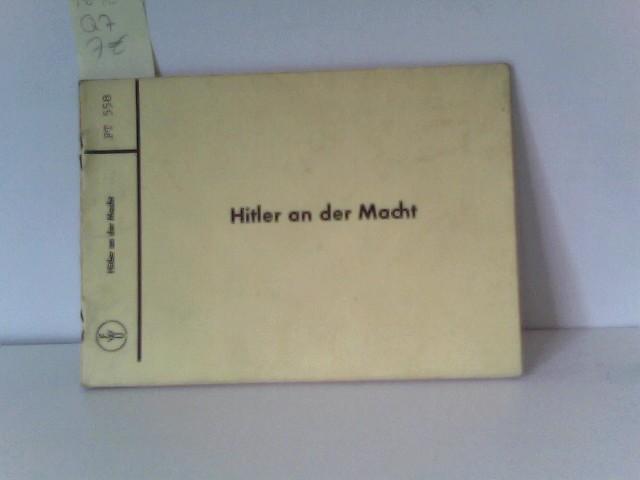 Terveen , Fritz: Hitler an der Macht, FT 558, Beiheft zum Film