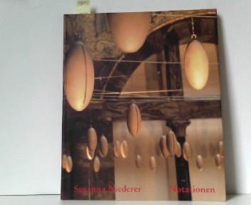 Susanna Niederer: Notationen. Museum Wiesbaden, 7. November 1999 - 27. Februar 2000 /Notations