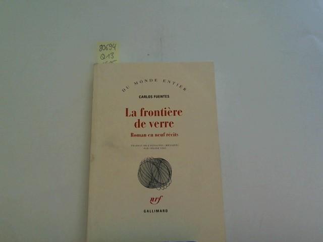 La frontière de verre(roman en neuf recits)