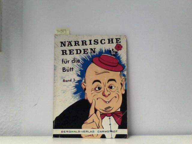 Närrische Reden für die Bütt. Band 3
