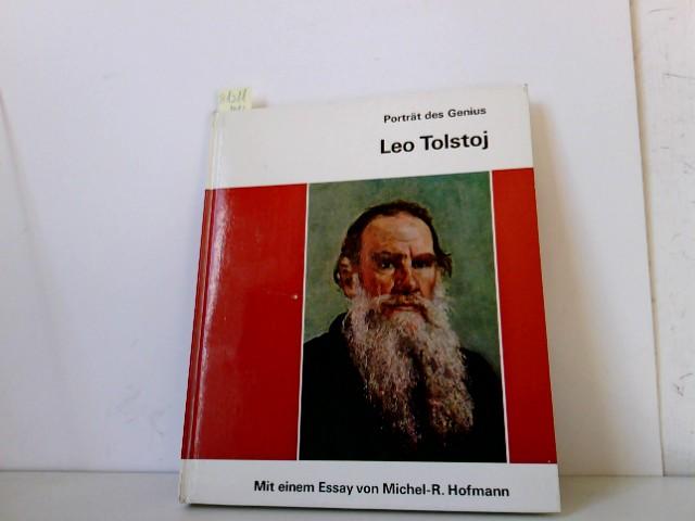 Porträt des Genius, Leo Tolstoj, mit einem Essay von Michael-R. Hofmann,