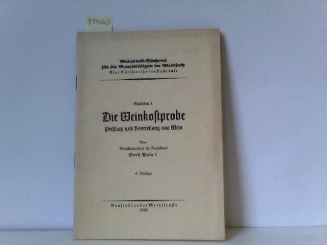 Puls, Ernst: Die Weinkostprobe. Prüfung und Beurteilung von Wein. Weinblatt-Bücherei für die berufstätigen im Weinfach. Bändchen I.
