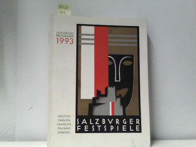 Bayr, Rudolf u. Renate Buchmann: Salzburger Festspiele. Offizielles Programm 1993. 24. Juli-30. August 1993