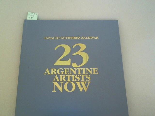 23 ARGENTINE ARTISTS NOW.