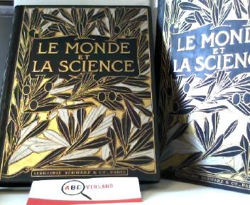 Le Monde et la Science. Par les Maitres de la Science. 15000 Photographies. Hier die Bände 2 + 3 von 3. Sprache französisch