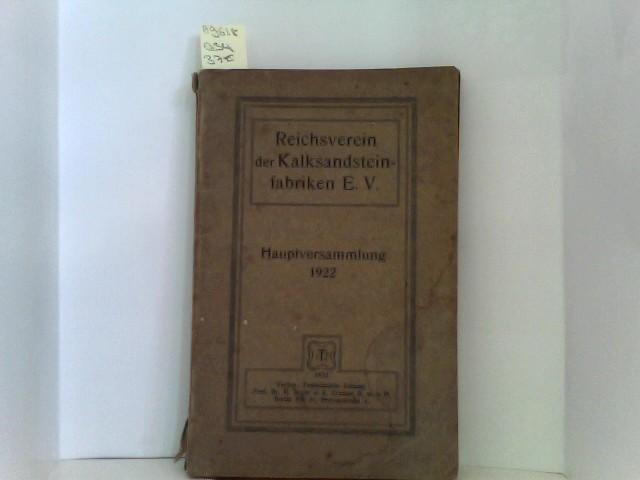 Bericht über die Hauptversammlung 1922, Reichsverein der Kalksandsteinfarik E. V.