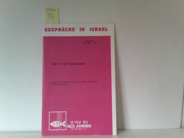 Gespräche in Israel, Israel und die Paläshnenser, 7. Jahrgang 1989 Heft Nr. 4