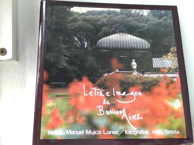 Letra e Imagen de Buenos Aires (numeriertes Exemplar: 424 von 1.500)