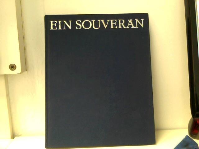 Ein Souverän- Biographische Skizzen und Bilder aus dem Leben der deutschen Unternehmerpersönlichkeit Alois Ammerschläger.
