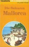 Mallorca, Ibiza, Menorca. Balearen