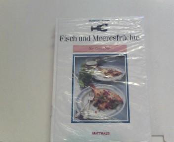 Fisch und Meeresfrüchte für Genießer