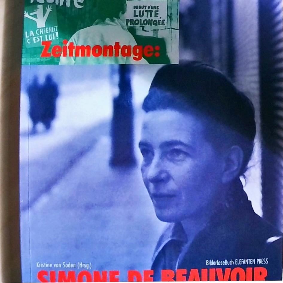 Zeitmontage: Simone de Beauvoir - Soden, Kristine von