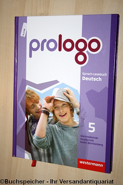 Prologo! - Sprach-Lesebuch Deutsch, Hauptschule Baden-Württemberg, 5. Band.