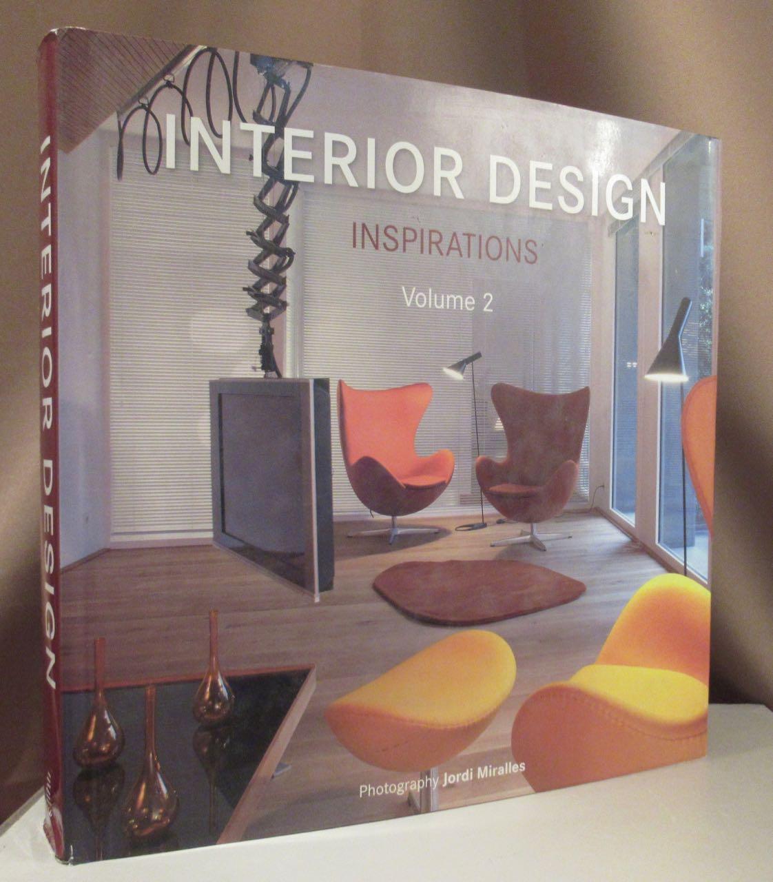 Interior Design Inspirations. Volume 2. Photography Jordi Miralles.