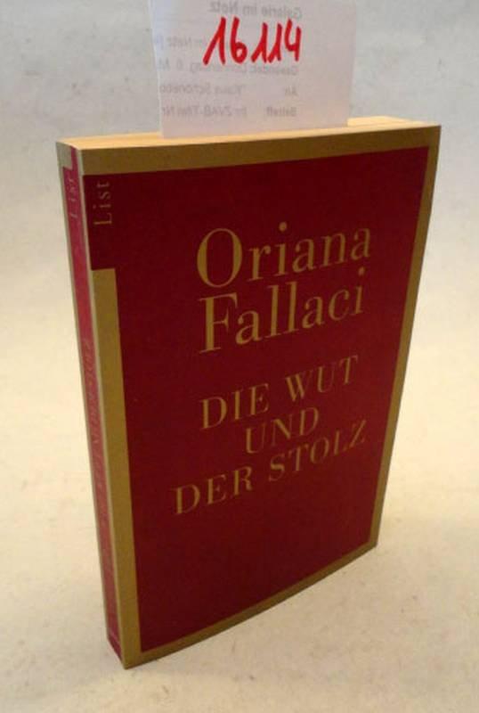 Die Wut und der Stolz - Fallaci, Oriana