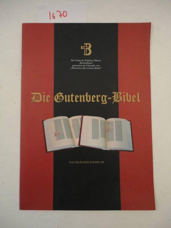 Die Gutenberg-Bibel - das Pelpliner Exemplar * u m f a n g r e i c h e s   V e r l a g s p r o s p e kt mit 15 bebilderten Seiten