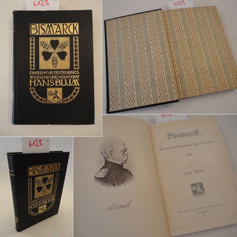 Bismarck, ein Buch für Deutschlands Jugend und Volk
