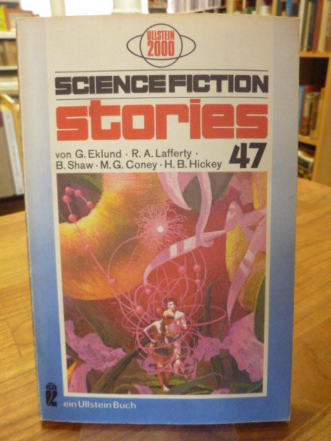 Science Fiction Stories 47, aus dem Amerikanischen von Iannis Kumbulis, - Spiegl, Walter (Hrsg.),