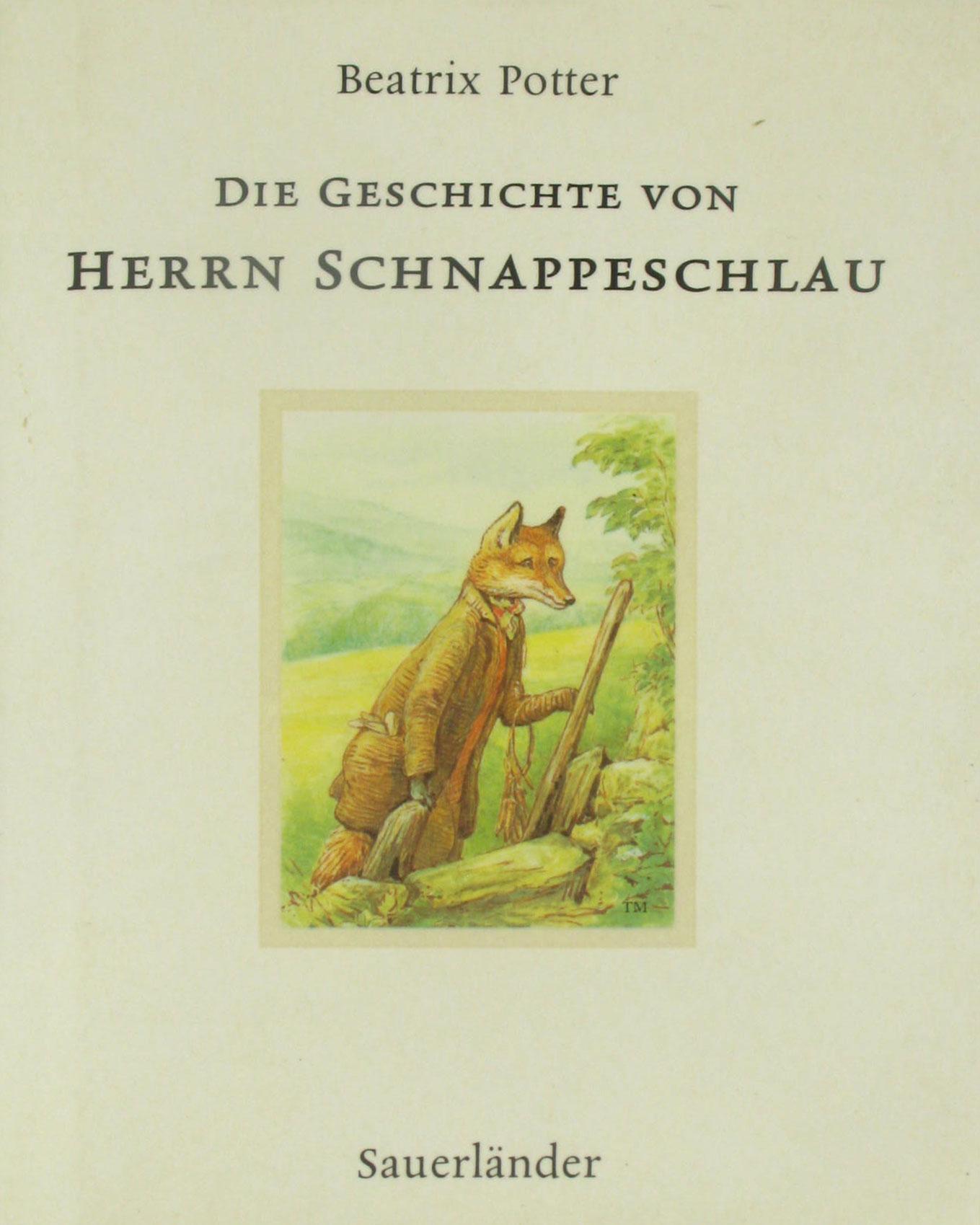 Die Geschichte von Herrn Schnappeschlau - Potter, Beatrix