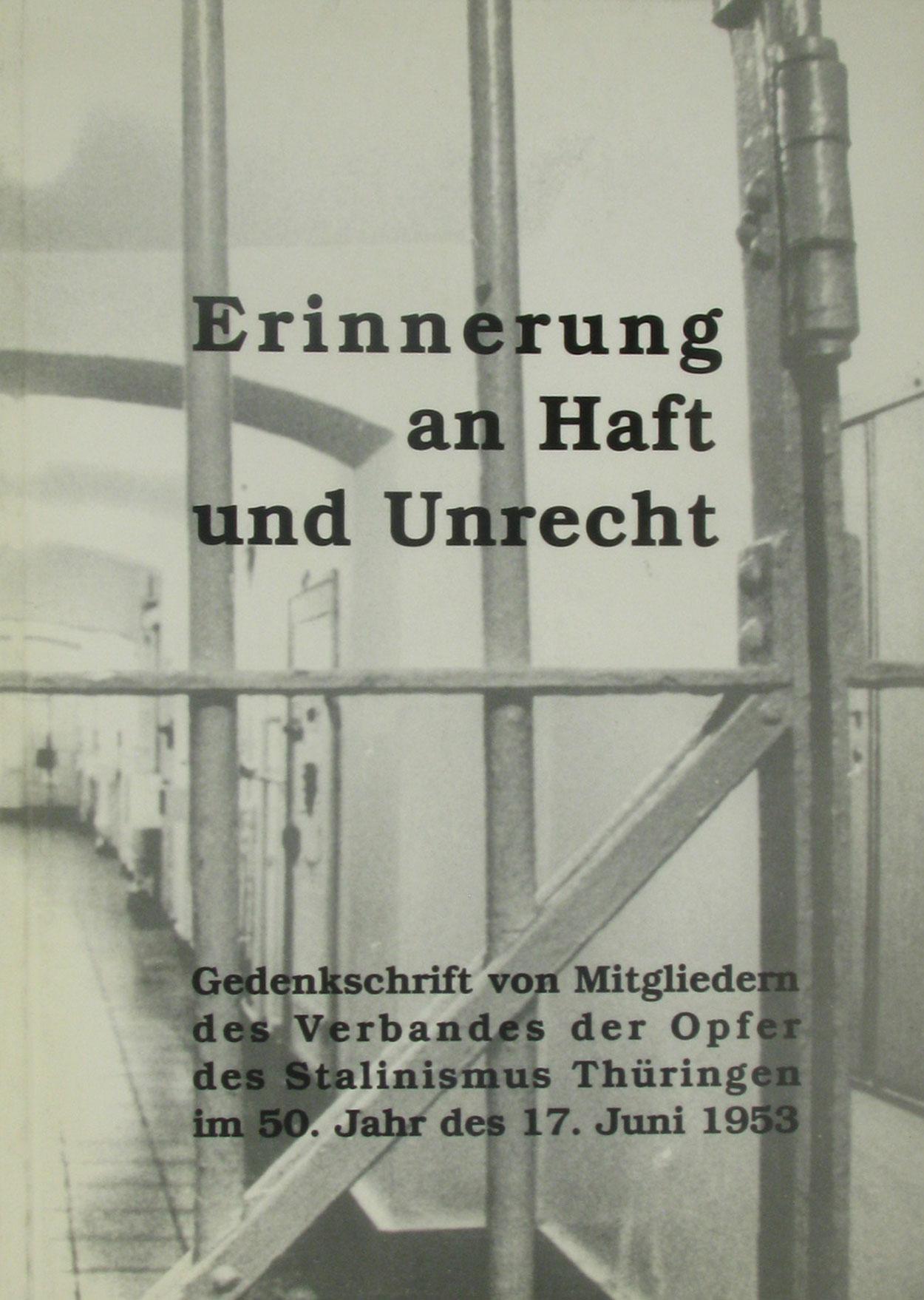 Erinnerung an Haft und Unrecht - Düsterdick, Gerhard (Zusammenstellung)